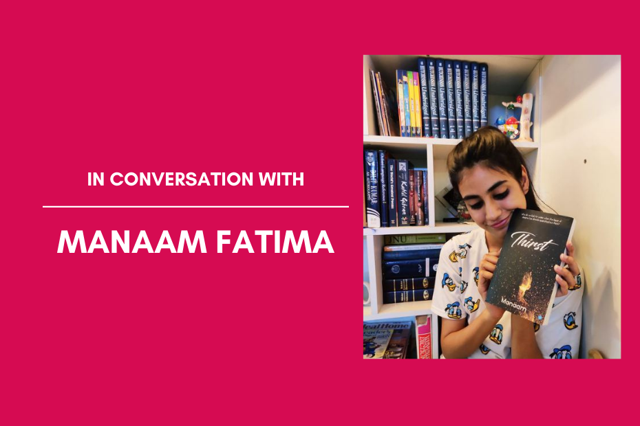 Interview: Manaam Fatima, a Self-Published Author at the Age of 19