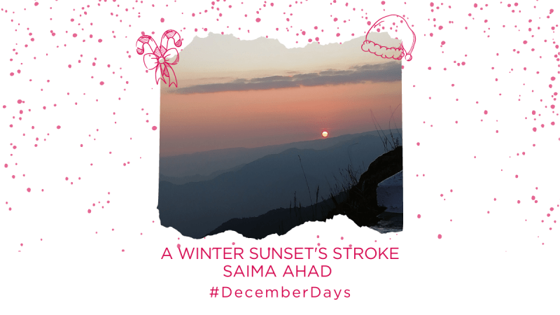 A Winter Sunset's Strokes | Saima Ahad