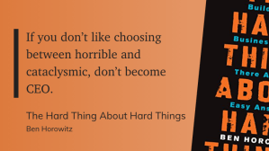 If you don't like choosing between horrible and cataclysmic, don't become CEO.