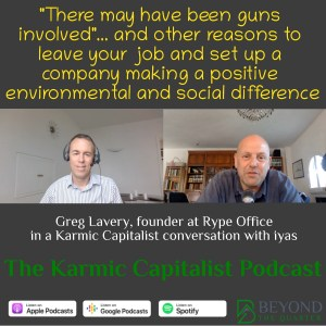 """""""There may have been guns involved"""" - Greg Lavery's journey to founding a circular economy business"""