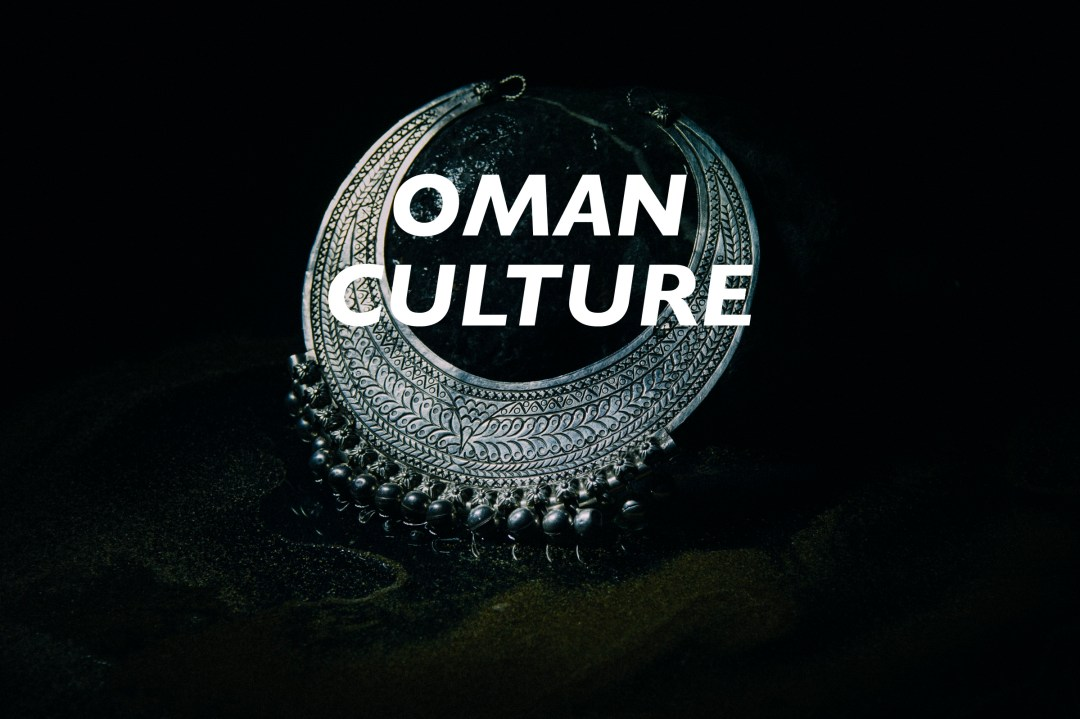 Oman - Culture - Beyond the Route - Oman Travel Guide