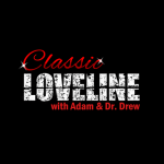 Podcasts I listen to - Classic Loveline