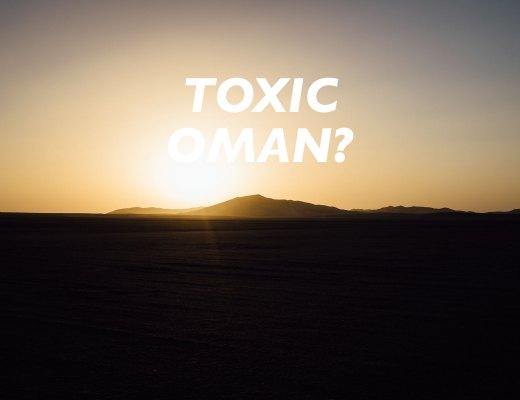 Toxic Oman