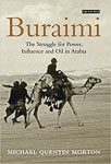 Buraimi: The Struggle for Power, Influence and Oil in Arabia by Michael Quentin Morton (2013)