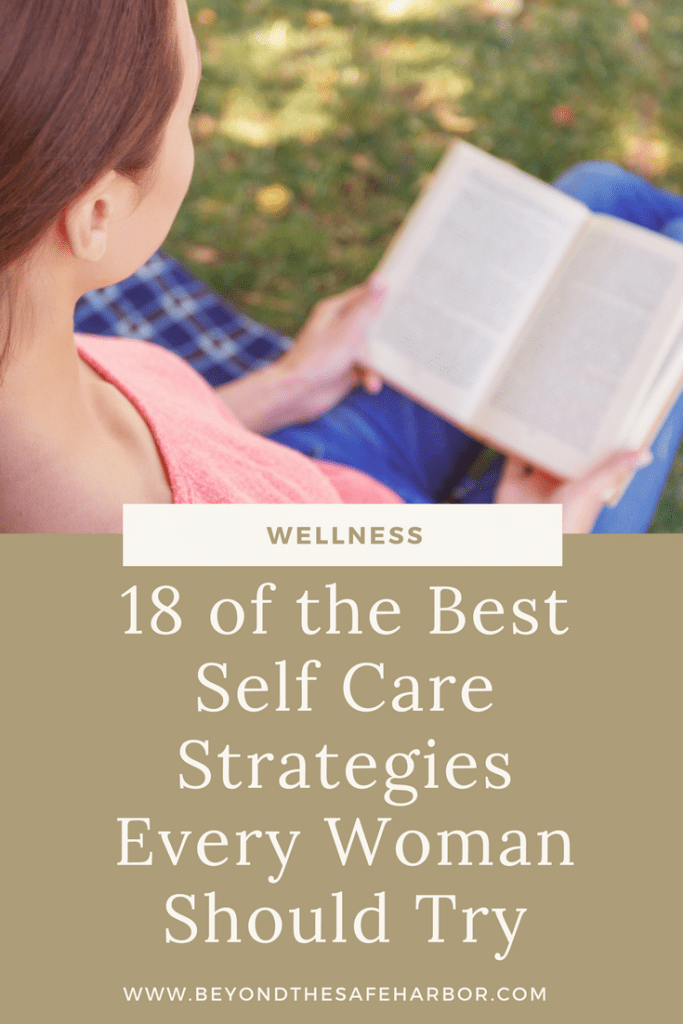 18 of the Best Self Care Strategies Every Woman Should Try