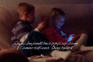 Conversations Overheard