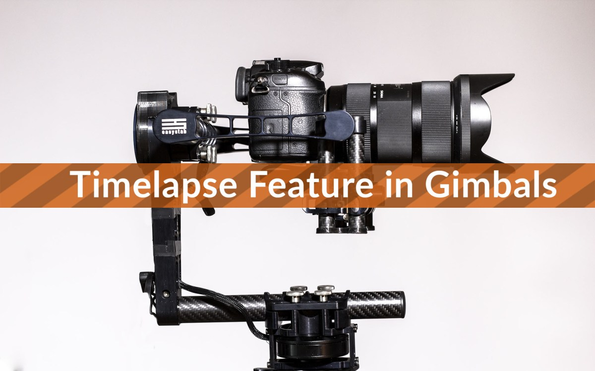 3 Axis Gimbal - Timelapse Feature [VIDEO TUTORIAL]