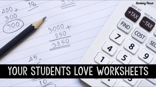 Students love worksheets