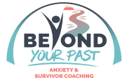 beyond-your-past-life-coaching - anxiety - trauma recovery