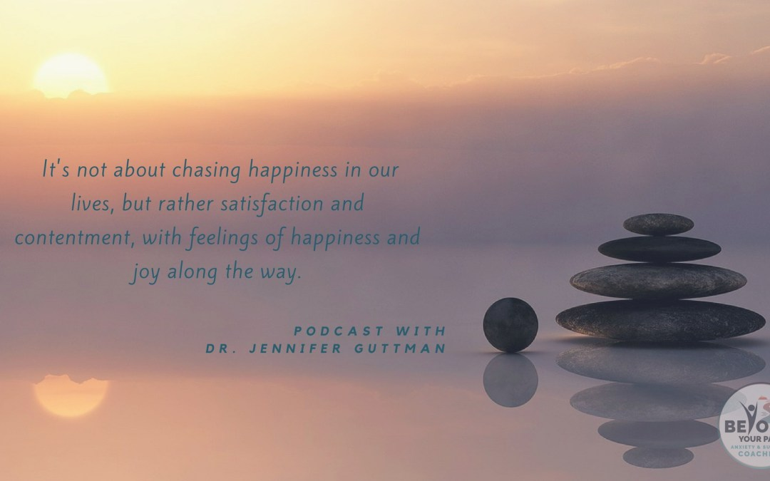 Sustainable Life Satisfaction, with Dr. Jennifer Guttman