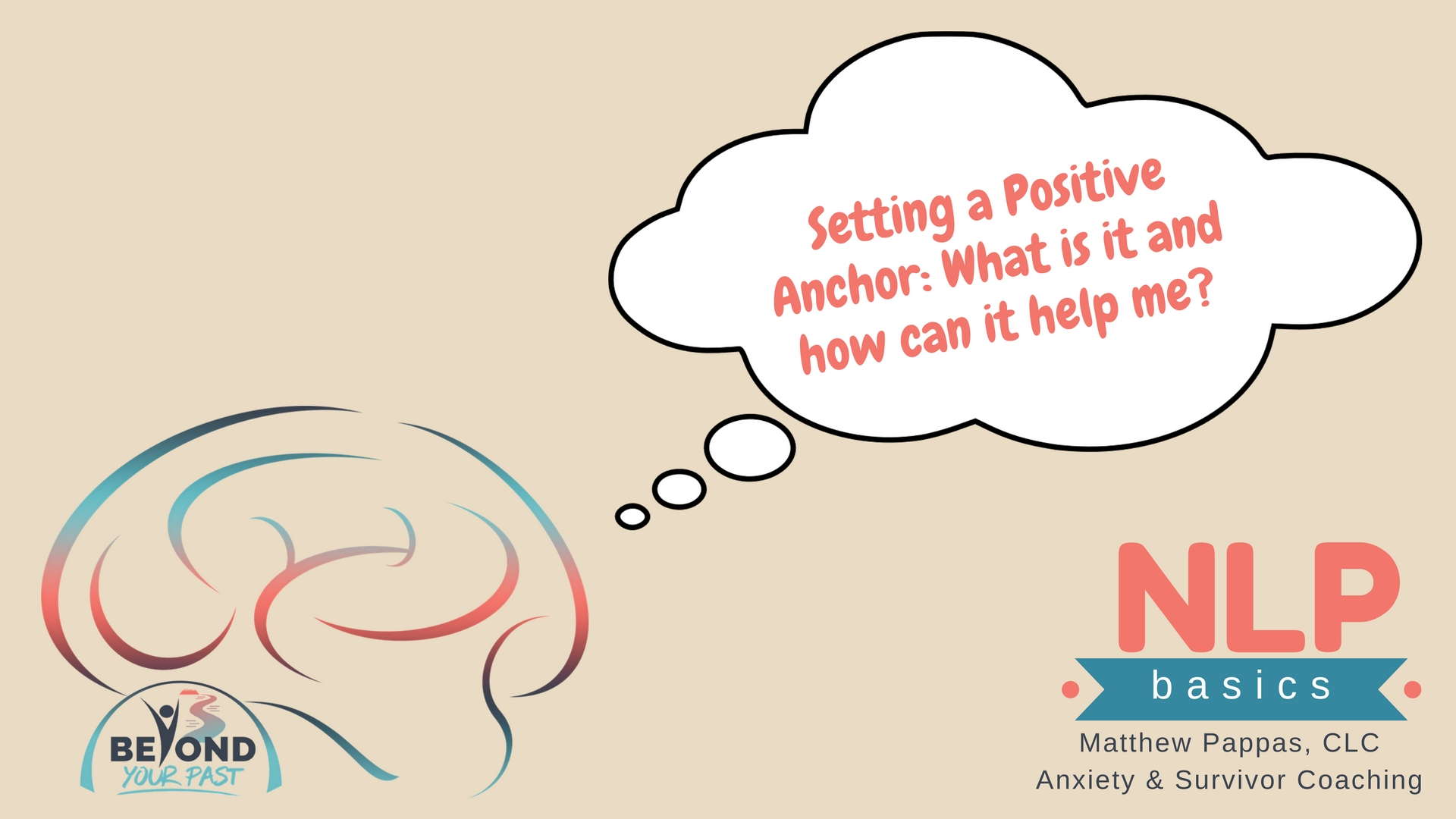 benefits of NLP - setting a positive anchor