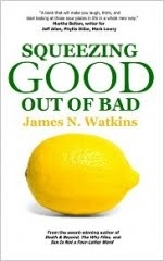Squeezing the Good Out of Bad: Blog Book Tour