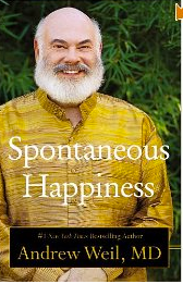 Spontaneous Happiness by Andrew Weil Giveaway