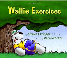 Wallie Exercises, A Childrens Book About Getting Active