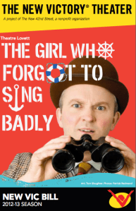 The Girl Who Forgot to Sing Badly @NewVictory