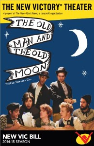The Old Man and The Old Moon at The New Victory Theater #NYC @NewVictory #Theater #Kids