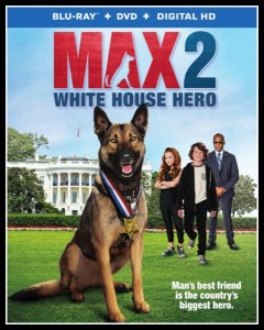 Max 2: White House Hero on DVD/Blu-ray #Giveaway