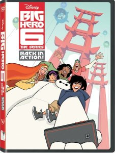 BIG HERO 6 THE SERIES – BACK IN ACTION! Now on DVD #Disney