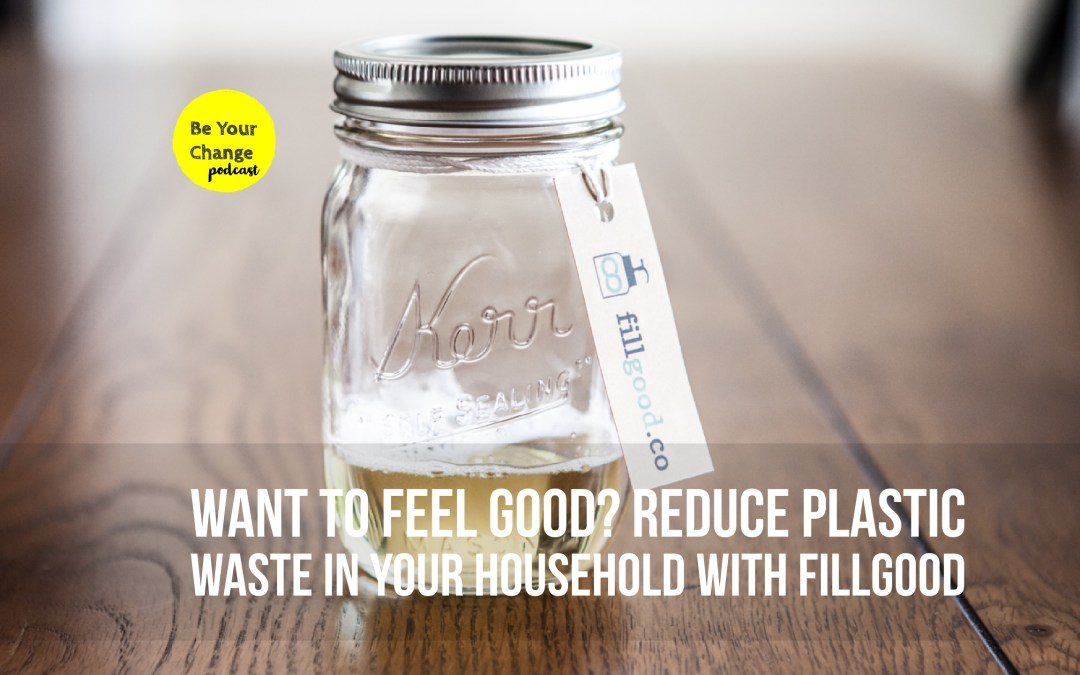 How Stéphanie Regni started fillgood to reduce plastic waste