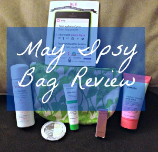 May Ipsy Bag Review