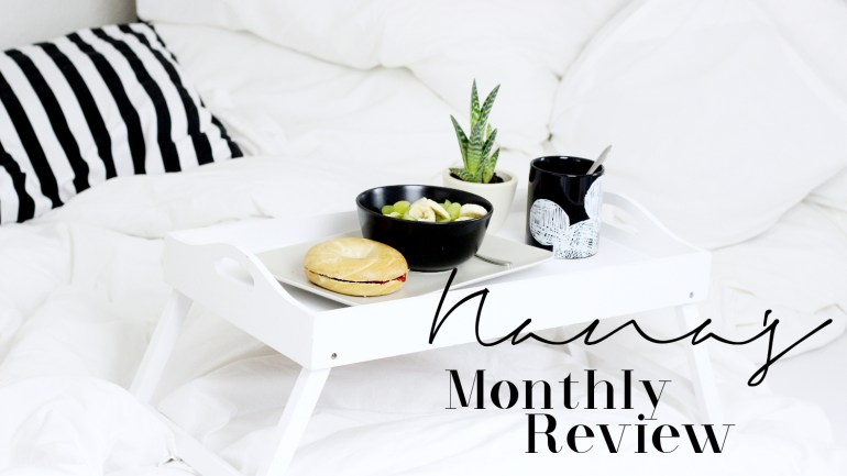 Nana's Monthly Review 02/16