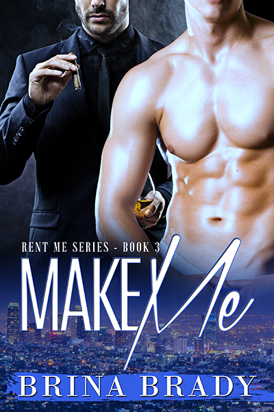 CoverBK3 Make Me E-Book Cover