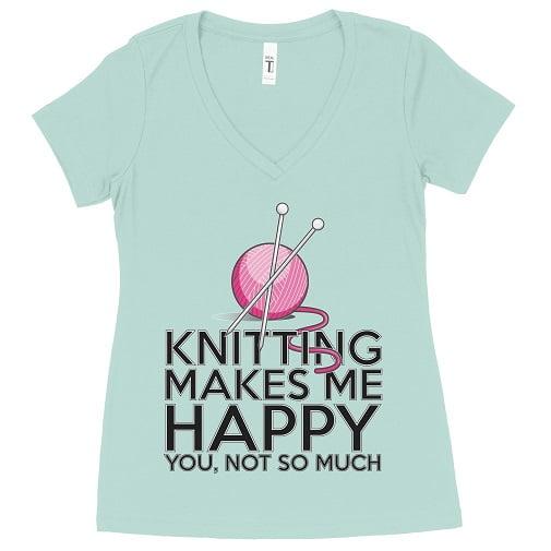 Knitting Makes Me Happy T-Shirt Ladies V-Neck