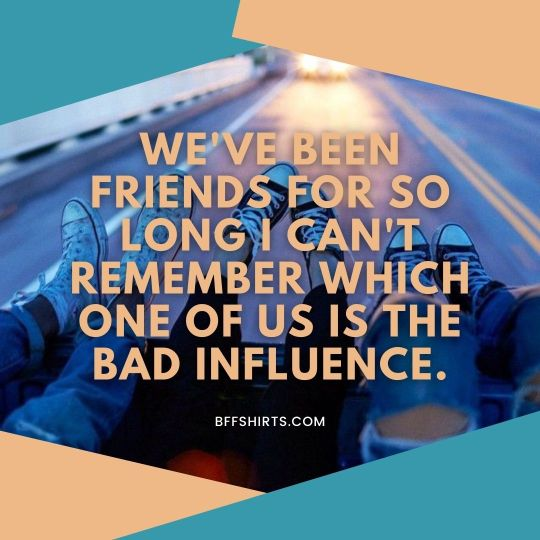 Hilarious Best Friends Quotes For Instagram Caption Pictures