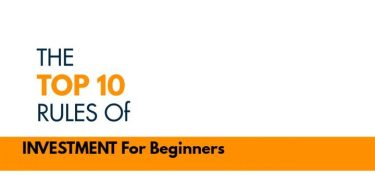 Top 10 Rules Of Investment For Beginners