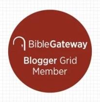 Bible Gateway Blogger Grid member badge