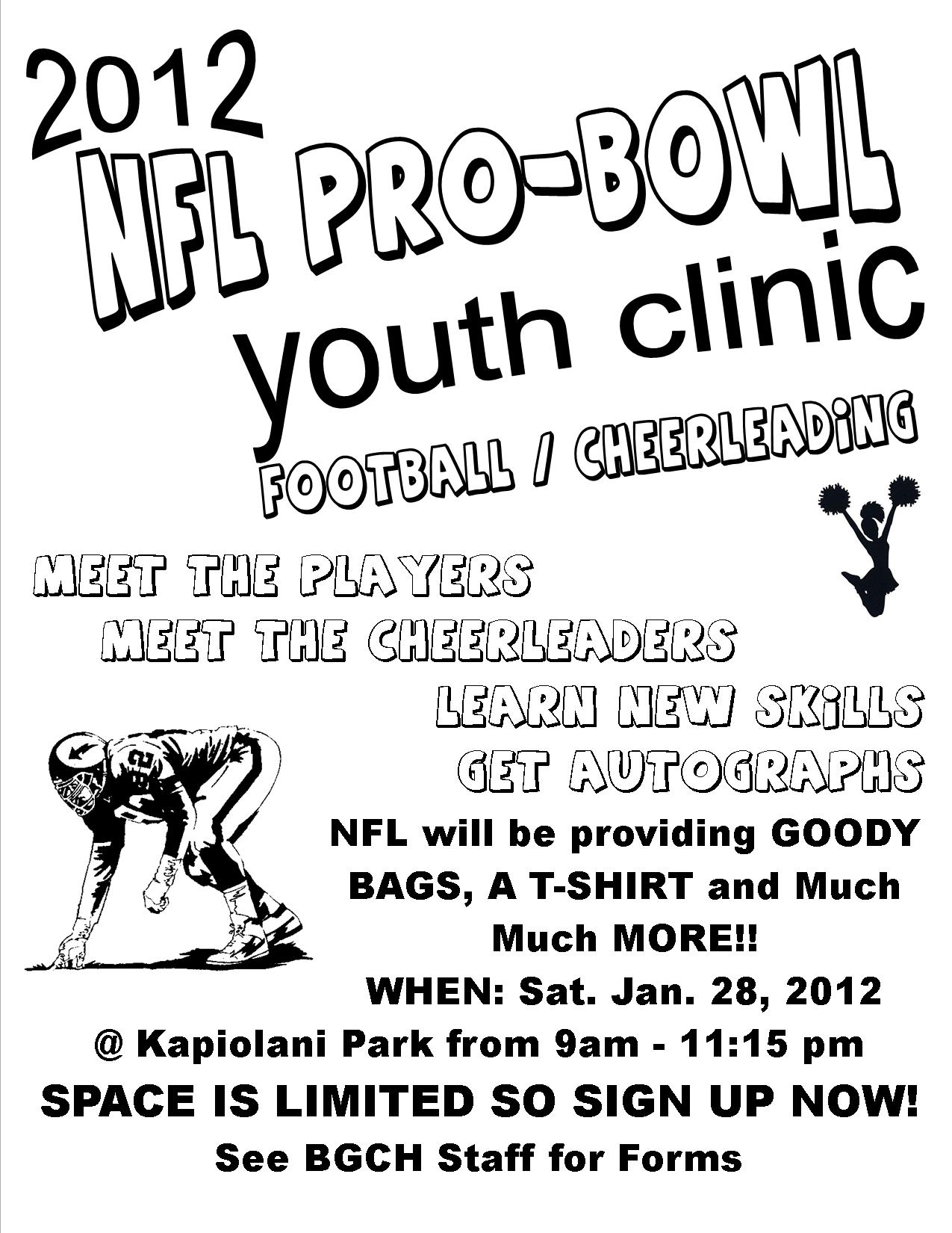 ATTN: 7-14 year old members! NFL PRO BOWL CLINIC 2012