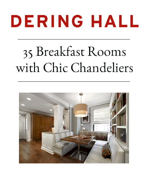 Dering Hall - 35 Breakfast Rooms with Chic Chandeliers