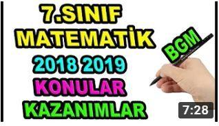 2018 2019 7.Sınıf Matematik Konular Kazanımlar ve Değişiklikler Video