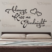 Always Kiss me Goodnight Bedroom Wall Art Quote, Sticker ...