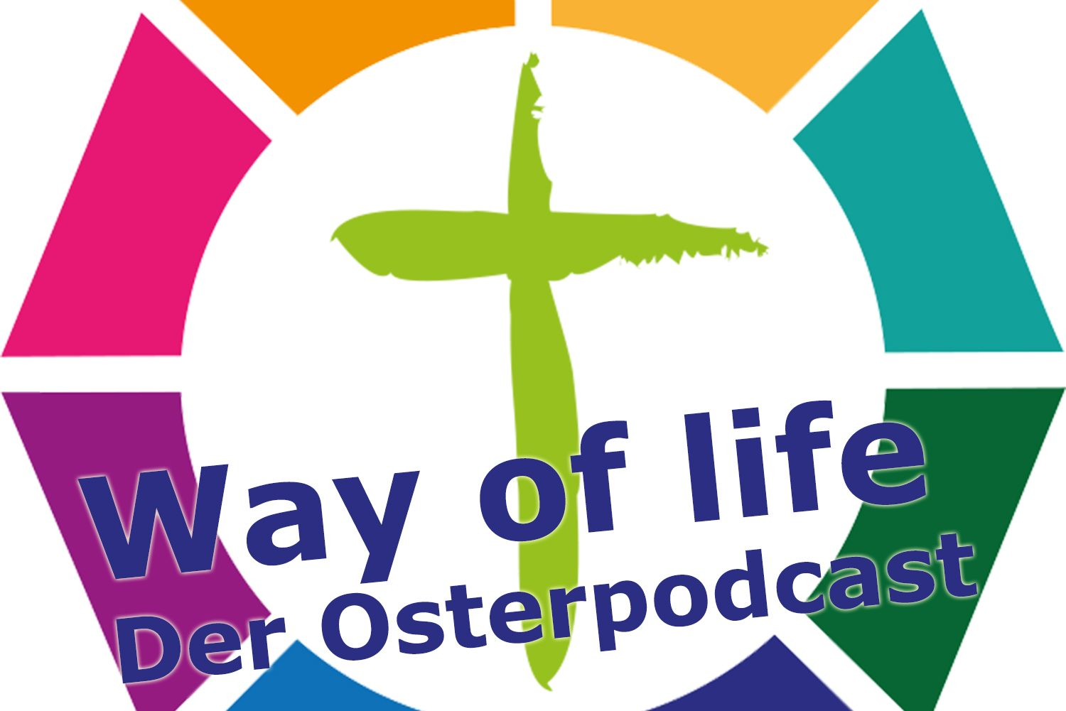 """Way of life – Der Osterpodcast"""