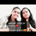 ❤Sanwari surat pe mohan  krishna bhajan  cover by  Ayushi & Akriti💕