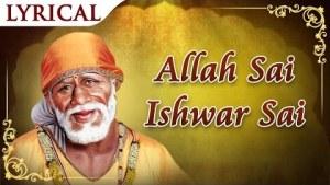 Allah Sai Ishwar Sai - Sai Baba Songs   Shirdi Ke Sai Baba   Sai Baba Aarti
