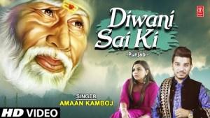 Diwani Sai Ki I Sai Bhajan I AMAAN KAMBOJ I Full HD Video Song