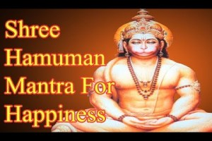 Mantra For Happiness In Life   Shree Hanuman Mantra