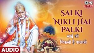 Sai Ki Nikli Hai Palki   साई की निकली है पालकी   Sai Baba Bhajan   Babul Supriyo   Chandana Dixit
