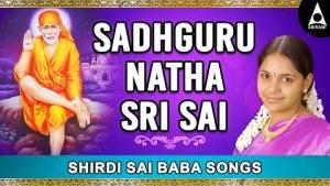 Saibaba songs that bring crores of Benefits || Sadhguru Natha Sri Sai || Sai Mandir || #Saindhavi