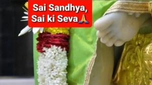Sai Sandhya   Episode 4- Sai Bhajan   Thoda Dhyan Laga Sai Daude Aayenge   Sai Baba Blessings  