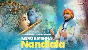 Shri Krishna Bhajan 2021 : Mero Krishna : Nandlala | Rajat Bhatt Ft. Honey Hardeep | Radhey Radhe