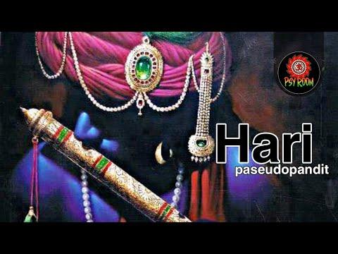 Hari – Pseudopandit   Krishna Bhajan   Psyroom