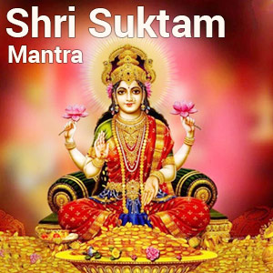 श्री सूक्त लक्ष्मी मंत्र | Sri Suktam | Lakshmi Sukta Mantra Vedic mantra And Chants Sampurna Mantra