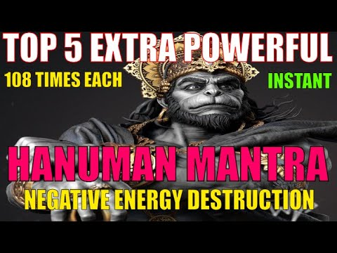 ॐ TOP 5 – STRONGEST HANUMAN MANTRA TO REMOVE NEGATIVE ENERGY ॐ INSTANT RESULTS