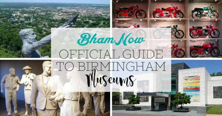 Bham Now Official Museum Guide