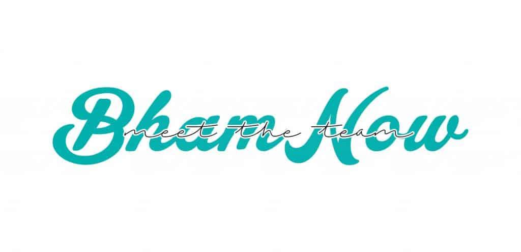 Meet the Bham Now team