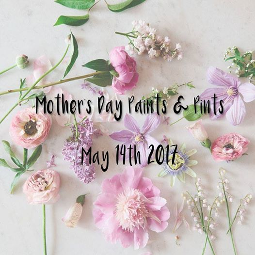 Mother's Day Paints & Paints at Avondale Brewery Birmingham