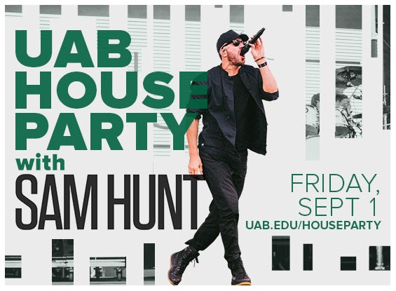 Celebrate the Return of UAB Football at Free UAB House PArty with Sam Hunt concert